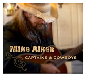 "Mike Aiken, ""Captains & Cowboys"""
